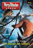 Perry Rhodan Arkon 8, Die Stunde des Smilers, Titelbild