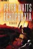 Peter Watts, Echopraxia, Rezension, Thomas Harbach