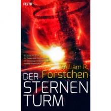 William R. Forstchen, Der Sternenturm, Rezension, Thomas Harbach