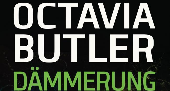 Octavia Butler Dämmerung