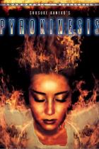 Pyrokinesis Filmposter