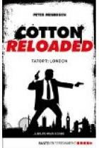 Cotton Reloaded 30, Tatort London, Rezension , Thomas Harbach