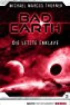 Bad Earth 3, Titelbild, Rezension