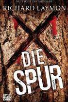 Die Spur, Richard Laymon, Thomas Harbach, Rezension
