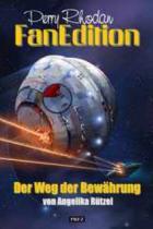 Perry Rhodan Fan Edition Band 16, Der Weg der Bewährung, Perry Rhodan, Thomas Harbach