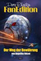 Perry Rhodan Fan Edition Band 16, Der Weg der Bewährung, Perry Rhodan, Thomas Harbach