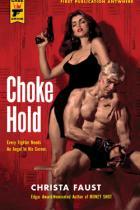 Choke Hold, Christa Faust, Titelbild, Rezension