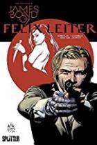 Felix Leiter, Splitter Verlag, Rezension