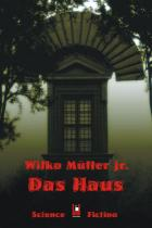 Das Haus, Wilko Müller jr, Rezension, Thomas Harbach