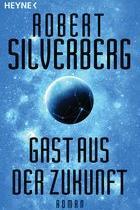 Gast aus der Zukunft, Silverberg, Rezension