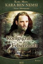 Kara Ben Nemsi Band 8, Königsgrab in der Felsenstadt