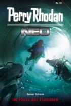 """Perry Rhodan Neo 95 """"Im Fluss der Flammen"""""""