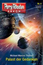 Perry Rhodan, Arkon 4, Palast der Gedanken, Titelbild, Rezension