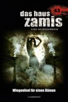 Das Haus Zamis 43, Wiegenlied für einen Dämon, Christian Schwarz, Catalina Corvo,