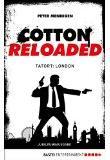 Cotton Reloaded 30, Tatort London, Rezension , Thomas Harbach