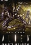 Alien, Jenseits der Sterne, Rezension, James A. Moore,