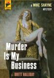 Murder is my business, Thomas Harbach, Brett Halliday, Rezension