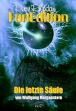 Perry Rhodan Fan Edition Band 17, Die letzte Säule, Titelbild