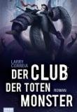 der Club der toten Monbster, Rezension, Thomas Harbach, Larry Correia