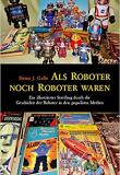 Als Roboter noch Roboter waren, Titelbild, Rezension