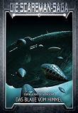 Scareman Saga Band 11, Das Blaue vom Himmel, Atlantis Verlag