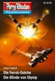 Perry Rhodan Planetenromane 31/32, Rezension, Robert Feldhoff, Thomas Harbach