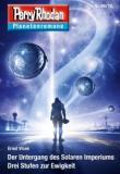 """Perry Rhodan Planetenroman 69/70 """"Der Untergang des Solaren Imperiums""""/ """"Drei Stufen zur Ewigkeit"""""""