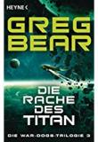 Die Rache des Titans, Greg Bear, Rezension
