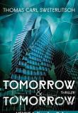 Tomorrow & Tomorrow, Sweterlitsch, Rezension, Thomas Harbach