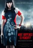 What Happened To Monday? Filmposter