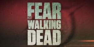 Fear The Walking Dead (Serie)