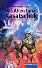 Das Alien tanzt Kasatschok, Titelbild, Rezension