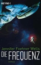 Die Frequenz, Jennifer Foehner Wells, Titelbild, Rezension