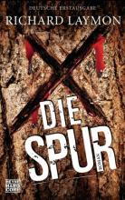 Die Spur, Richard Laymon, Thomas Harbach, Rezension