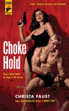 Choke Hold, Christa Faust, Titelbild, Rezension