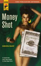 Money Shot, Christa Faust, Titelbild, Rezension