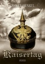 Kaisertag, Oliver Henkel, Titelbild