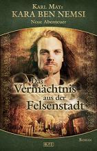 Kara Ben Nemsi Band 9, Vermächtnis aus der Felsenstadt