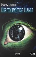 Der tollwütige Planet, Leinster, Rezension, Titelbild