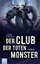 der Club der toten Monbster, Rezension, Thomas Harbach, Larry Correia