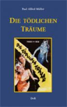 Die tödlichen Träume, Paul Alfred Müller, Rezension, Thomas Harbach