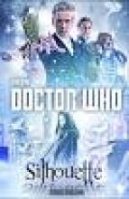 Doctor Who, Silhouette, Justin Richards, Rezension