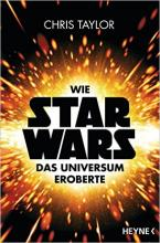 Wie Star Wars das Universum eroberte, Chris Taylor, Rezension