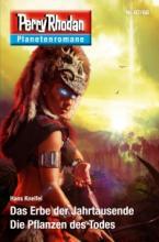 """Perry Rhodan Planetenroman 67/68 """"""""Das Erbe der Jahrtausende"""", """"Die Pflanzen des Todes"""", Titelbild"""