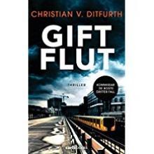 Giftflut, von Ditfurth, Titelbild, Rezension