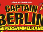 Captain Berlin vs. Dracula: Trash-Hörspiel von Jörg Buttgereit