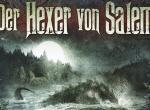 Der Hexer von Salem: Hörspielserie nach den Romanen von Wolfgang Hohlbein wird fortgesetzt