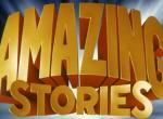Amazing Stories: Edward Kitsis und Adam Horowitz übernehmen als Showrunner