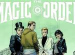 The Magic Order: Trailer zu Mark Millars neuem Comic